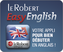 D�couvrez l'application Easy English des dictionnaires Le Robert